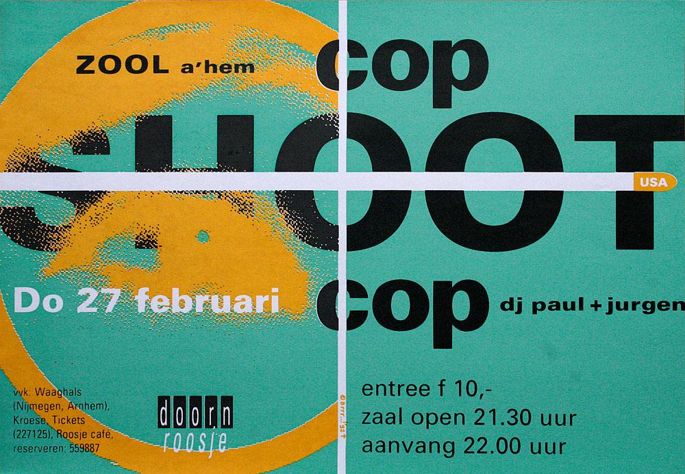 Doornroosje Nijmegen, affiche Cop Shoot Cop, 1992